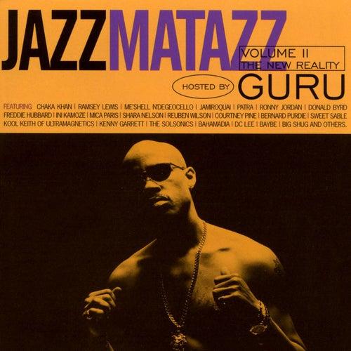 Jazzmatazz Volume II: The New Reality by Guru