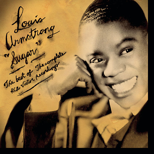 Sugar: Best Of The RCA Victor Recordings by Louis Armstrong