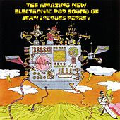 The Amazing New Electric Sound Of Jean Jacques... by Jean-Jacques Perrey