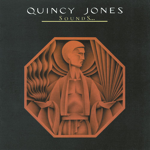 Sounds...And Stuff Like That! by Quincy Jones