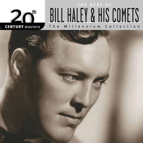 20th Century Masters: The Millennium Collection by Bill Haley & the Comets