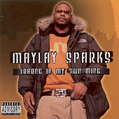 Legend In My Own Time by Maylay Sparks