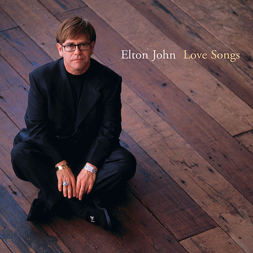 Love Songs by Elton John