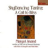 Skydancing Tantra: A Call to Bliss by Various Artists