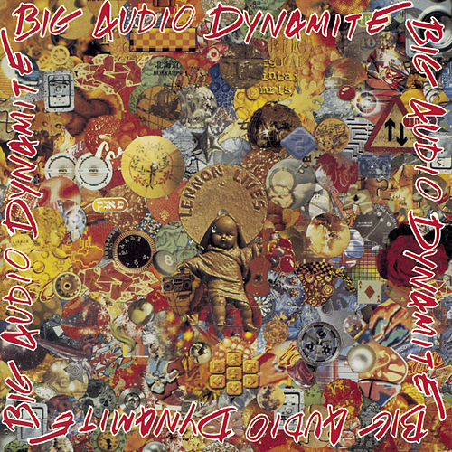 Planet Bad Greatest Hits by Big Audio Dynamite
