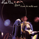 Live From The Milky Way by Heather Nova