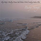 Sleep Baby; Healing Ocean Side Waves With Soothing Indian Flute: Music for Deep Sleep, Yoga Meditation and Relaxation by Baby Songs