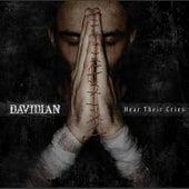 Hear Their Cries by Davidian