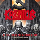 At the pulse of kapitulation - Live in east Berlin 1990 by Kreator