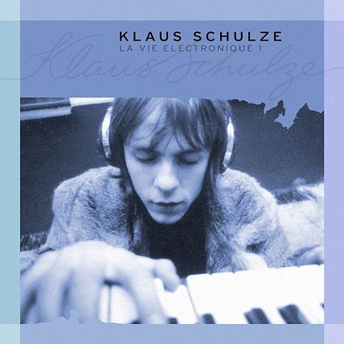 La Vie Electronique 1 by Klaus Schulze