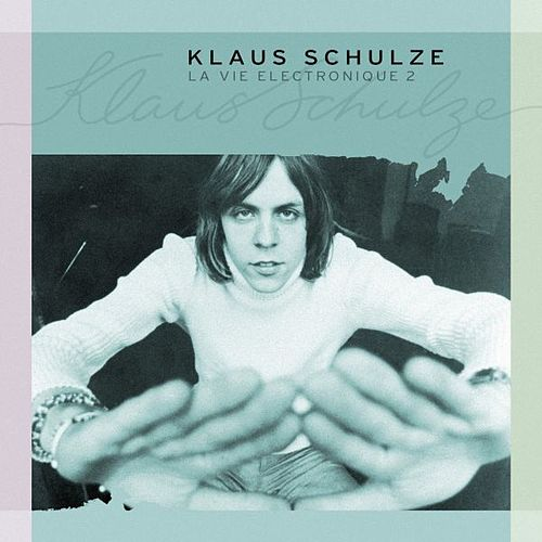 La Vie Electronique 2 by Klaus Schulze
