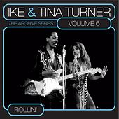 The Archive Series Vol. 6 - Rollin' by Ike and Tina Turner