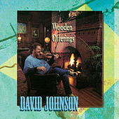 Wooden Offerings by David Johnson
