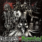 Damned and Mummified by Abscess
