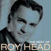 The Best Of Roy Head by Roy Head
