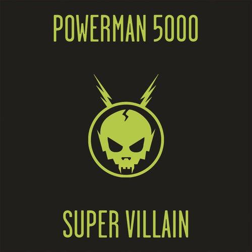 Super Villain by Powerman 5000