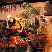 Monsters And Robots by Buckethead