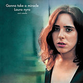 Gonna Take A Miracle by Laura Nyro