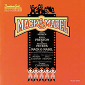 Mack & Mabel by Jerry Herman