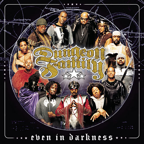 Even in Darkness [Clean] by Dungeon Family