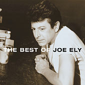 The Best Of Joe Ely by Joe Ely