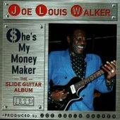 She's My Money Maker by Joe Louis Walker