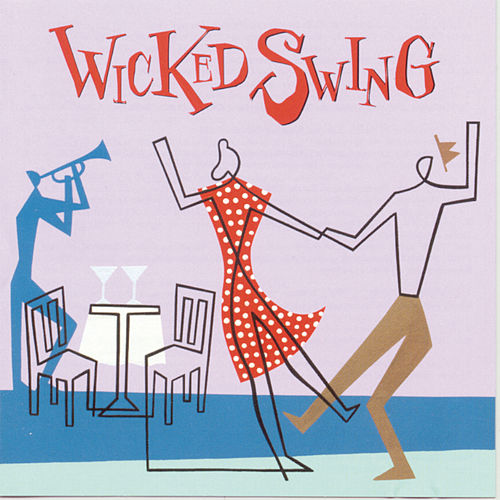 Wicked Swing by Various Artists