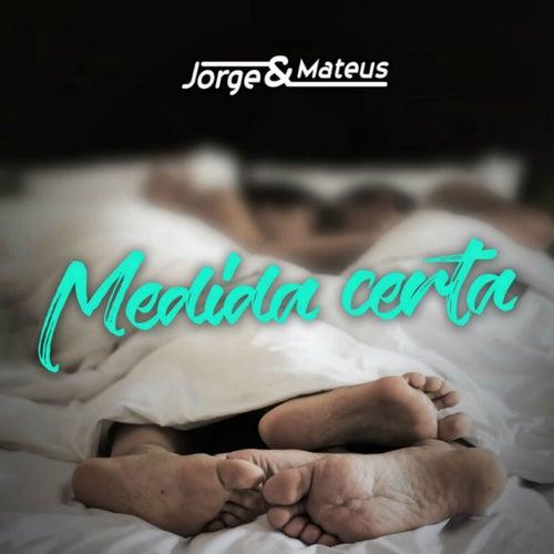 Medida Certa por Jorge & Mateus