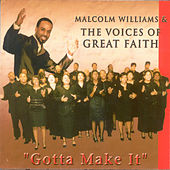 Gotta Make It by Malcolm Williams