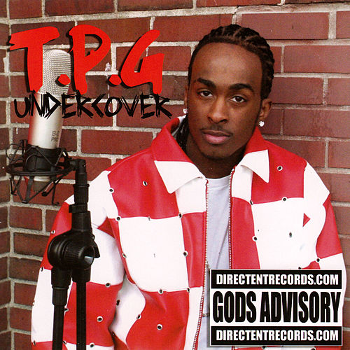 T.P.G Undercover by Kd