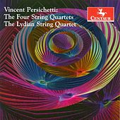 Vincent Perscichetti: The Four String Quartets by Lydian String Quartet
