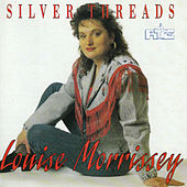 Silver Threads by Louise Morrissey