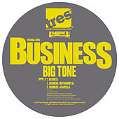 Business by Big Tone