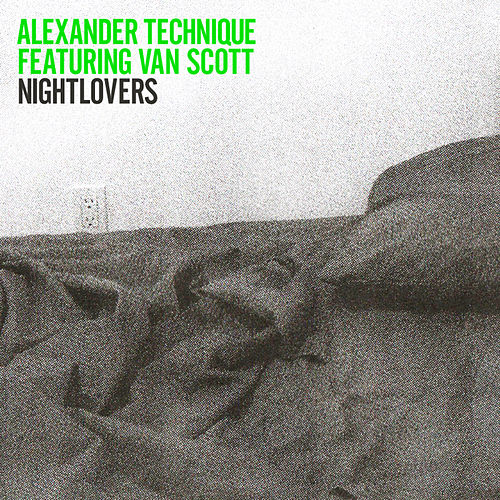 Nightlovers by Alexander Technique
