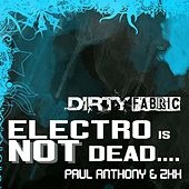 Electro Is Not Dead by ZXX