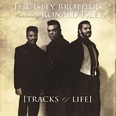 Tracks Of Life von The Isley Brothers