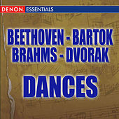 Beethoven: 12 Contredanses - Brahms: Hungarian Dances - Dvorak: Slavonic Dances - Bartok: Romanian Folk Dances by Various Artists