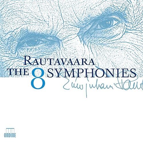 Rautavaara: The 8 Symphonies by Various Artists