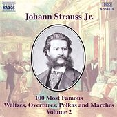 100 Most Famous Works Vol. 2 by Johann Strauss, Jr.