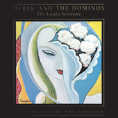 Layla Sessions: 20th Anniversary Edition... by Derek and the Dominos