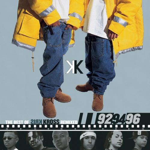 The Best Of Kris Kross Remixed by Kris Kross