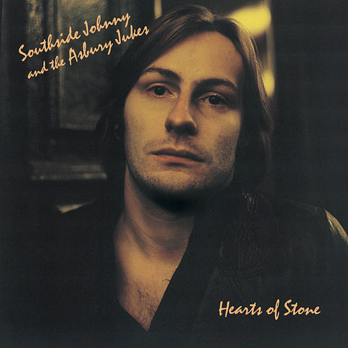 Hearts Of Stone by Southside Johnny