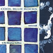 Cool Blue Rocks: Rock 'N' Roll in the Bluegrass Tradition by Various Artists