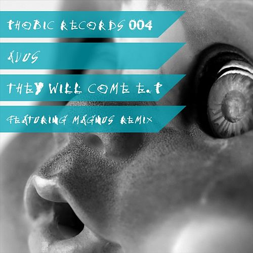 They Will Come EP by Avus