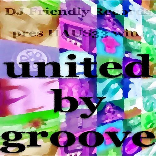 United By Groove by Various Artists