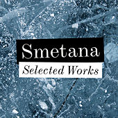 Smetana - Selected Works by Various Artists