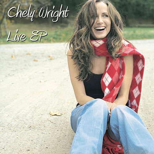 Live EP by Chely Wright