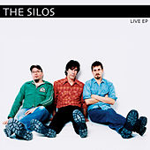 Live EP by The Silos