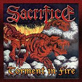 Torment In Fire by Sacrifice