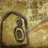 Me Vs Hero Ep by Me Vs Hero